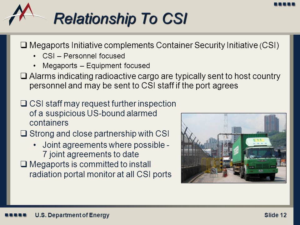 Module X: Title Here Relationship To CSI. Megaports Initiative complements Container Security Initiative (CSI)