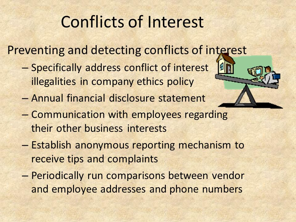 Conflicts of Interest Preventing and detecting conflicts of interest