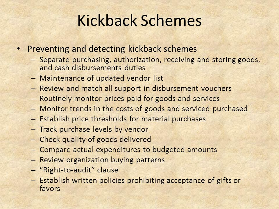 Kickback Schemes Preventing and detecting kickback schemes