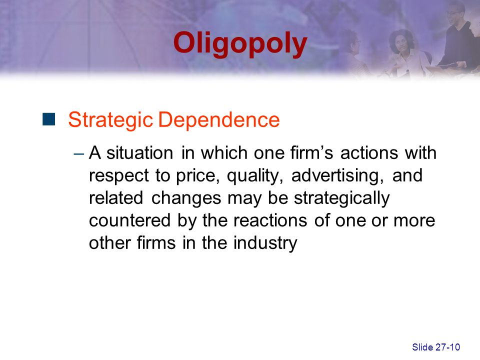Oligopoly Strategic Dependence