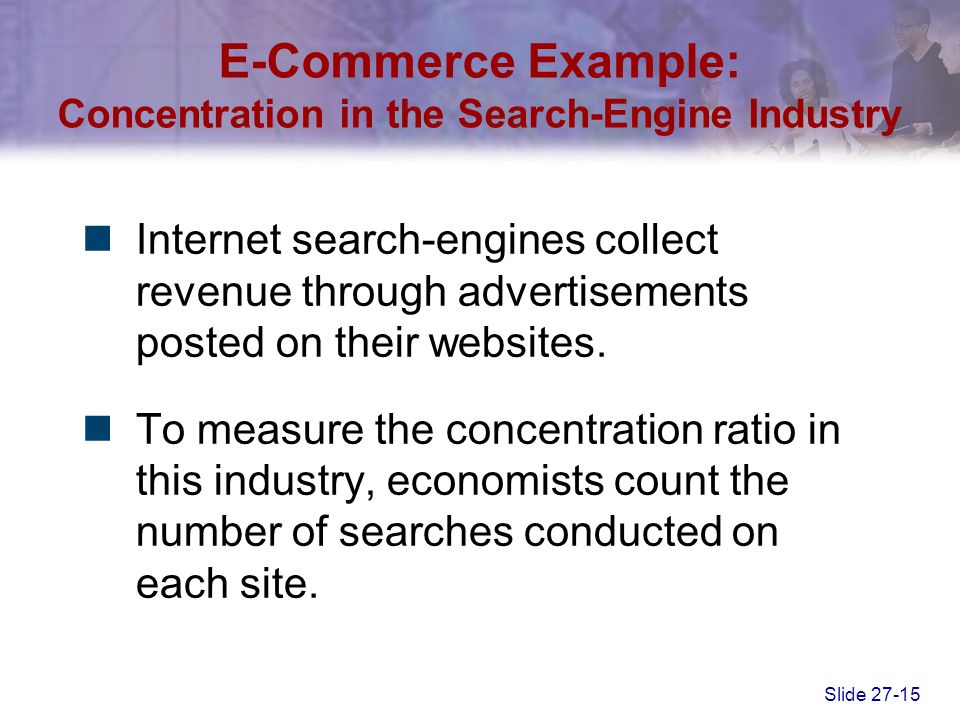 E-Commerce Example: Concentration in the Search-Engine Industry