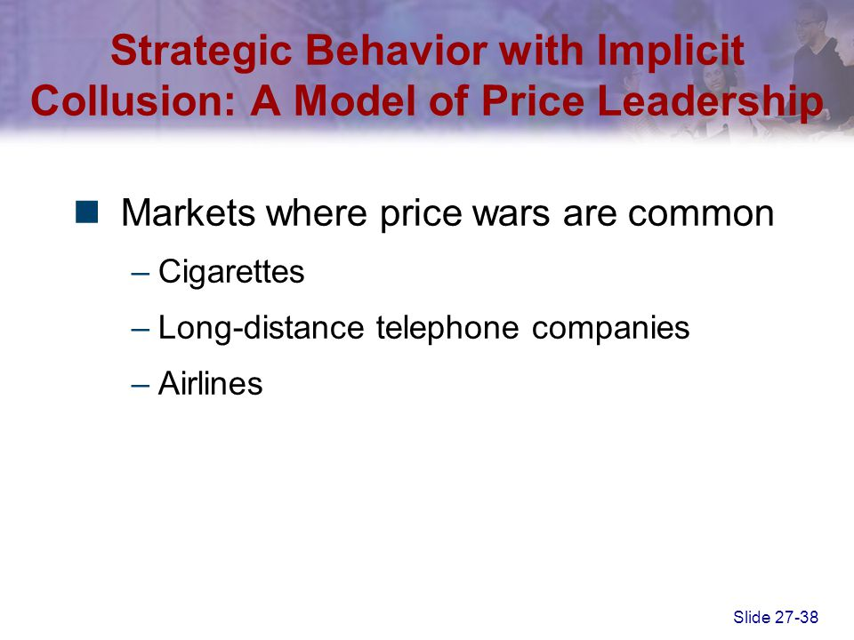 Strategic Behavior with Implicit Collusion: A Model of Price Leadership