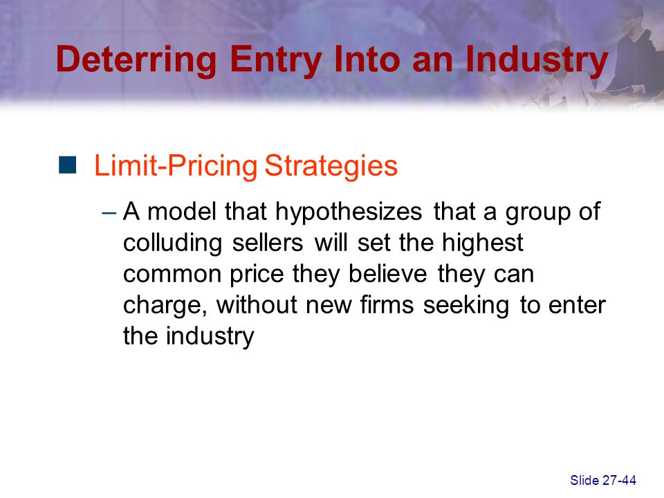 Deterring Entry Into an Industry