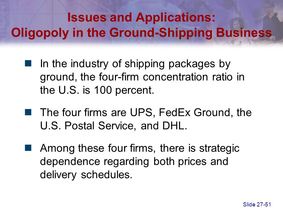 Issues and Applications: Oligopoly in the Ground-Shipping Business