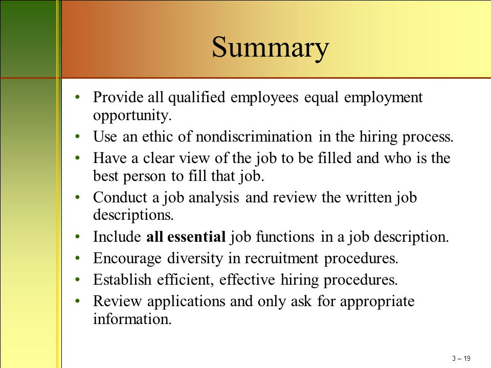 Summary Provide all qualified employees equal employment opportunity.