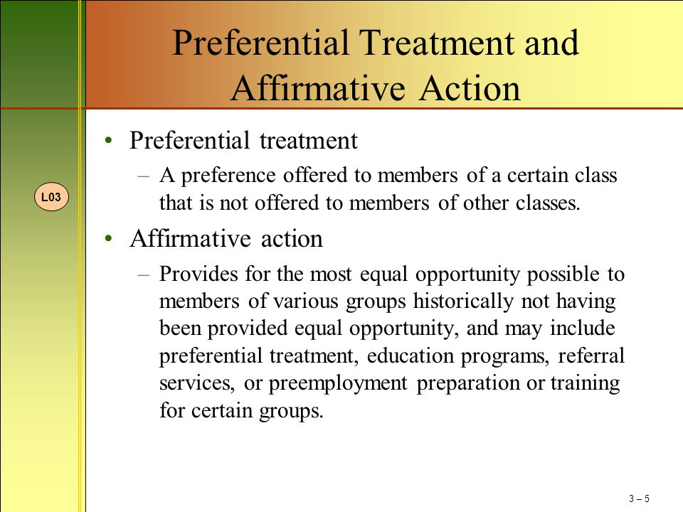 Preferential Treatment and Affirmative Action