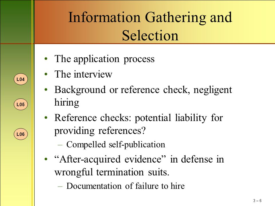 Information Gathering and Selection
