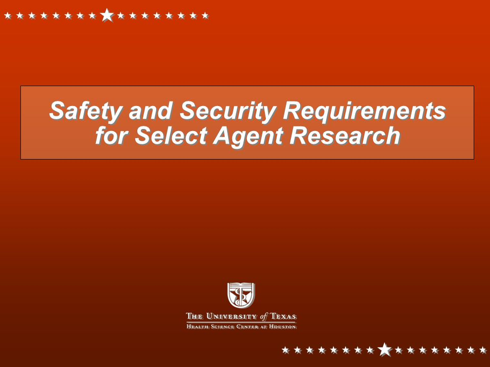 Safety and Security Requirements for Select Agent Research