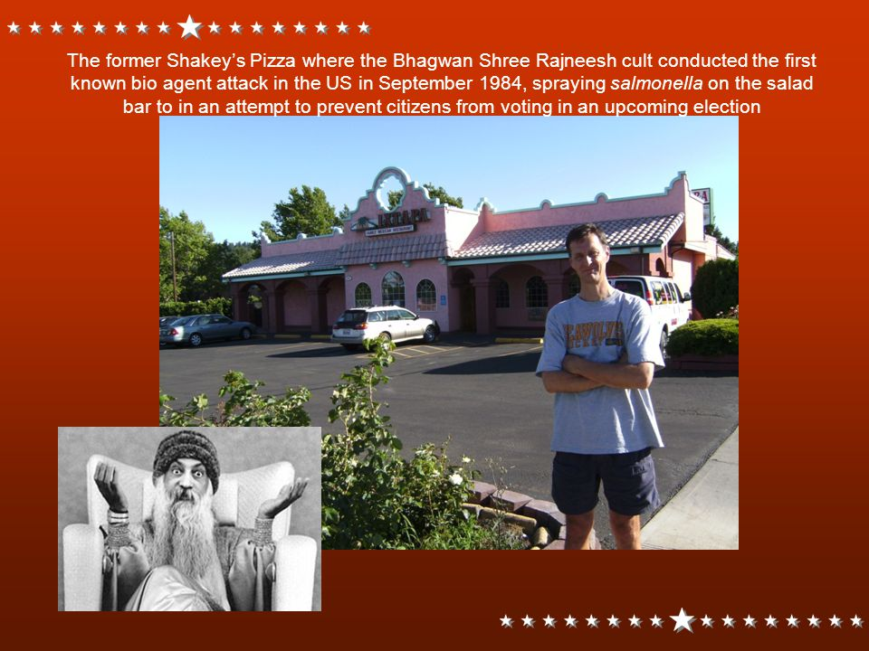 The former Shakey's Pizza where the Bhagwan Shree Rajneesh cult conducted the first known bio agent attack in the US in September 1984, spraying salmonella on the salad bar to in an attempt to prevent citizens from voting in an upcoming election