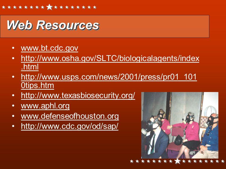 Web Resources www.bt.cdc.gov