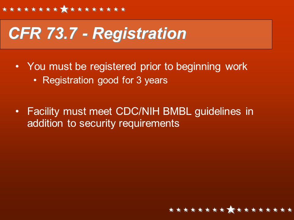CFR 73.7 - Registration You must be registered prior to beginning work
