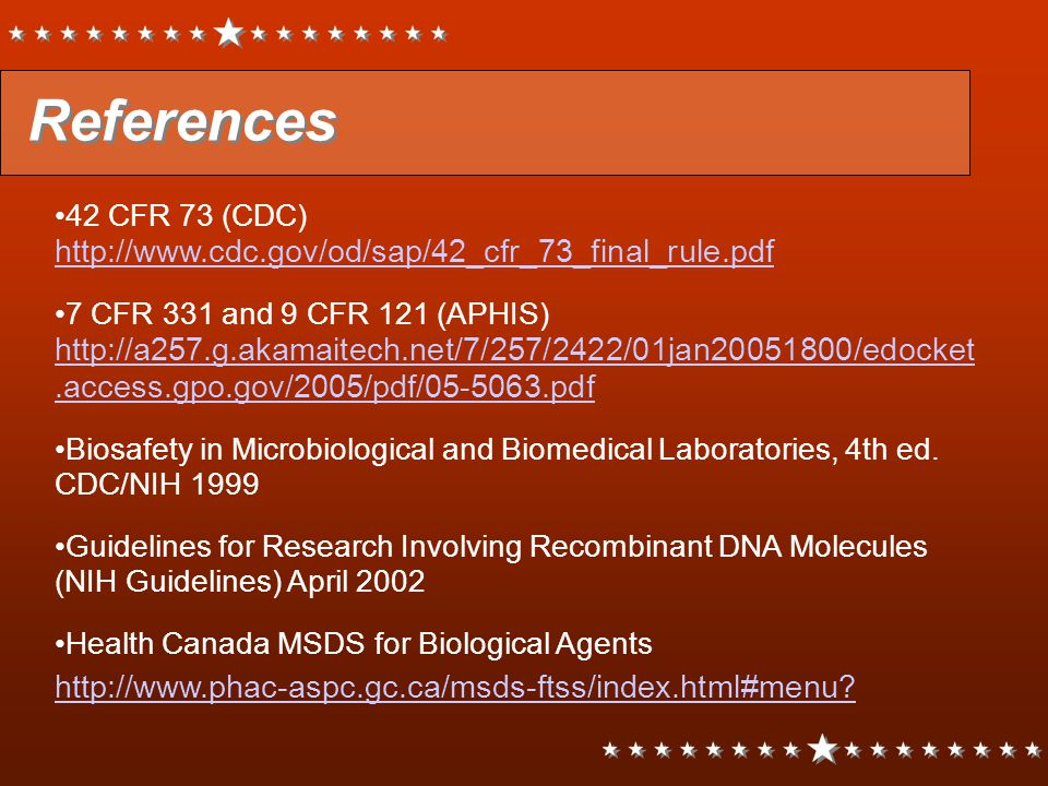 References http://www.phac-aspc.gc.ca/msds-ftss/index.html#menu
