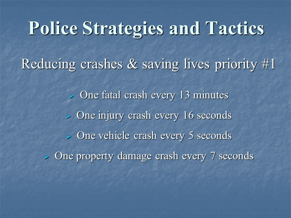 Police Strategies and Tactics