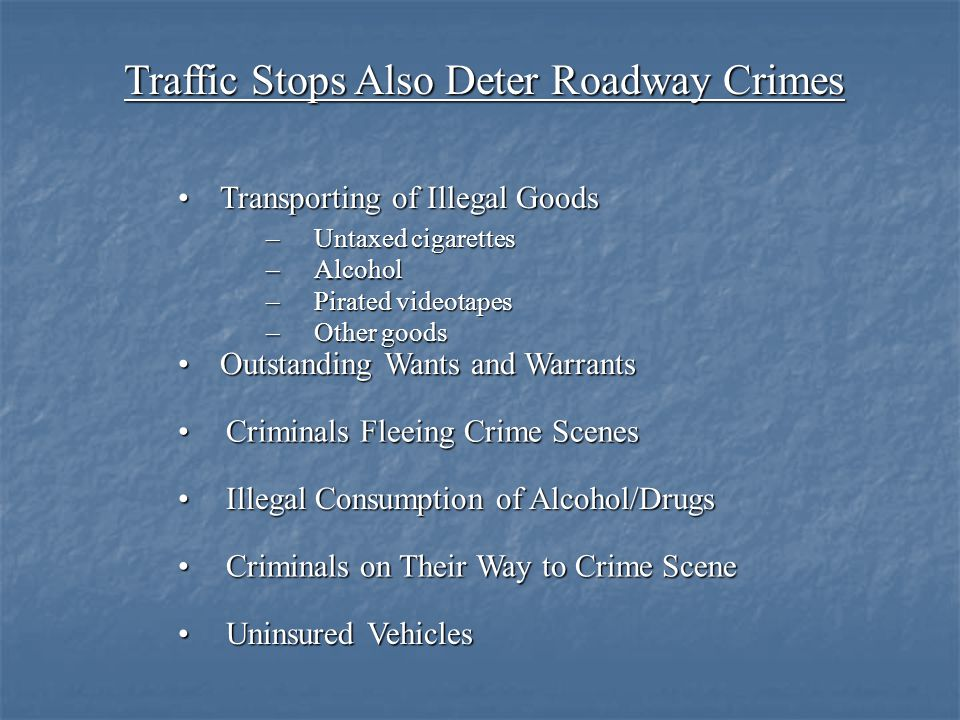 Traffic Stops Also Deter Roadway Crimes