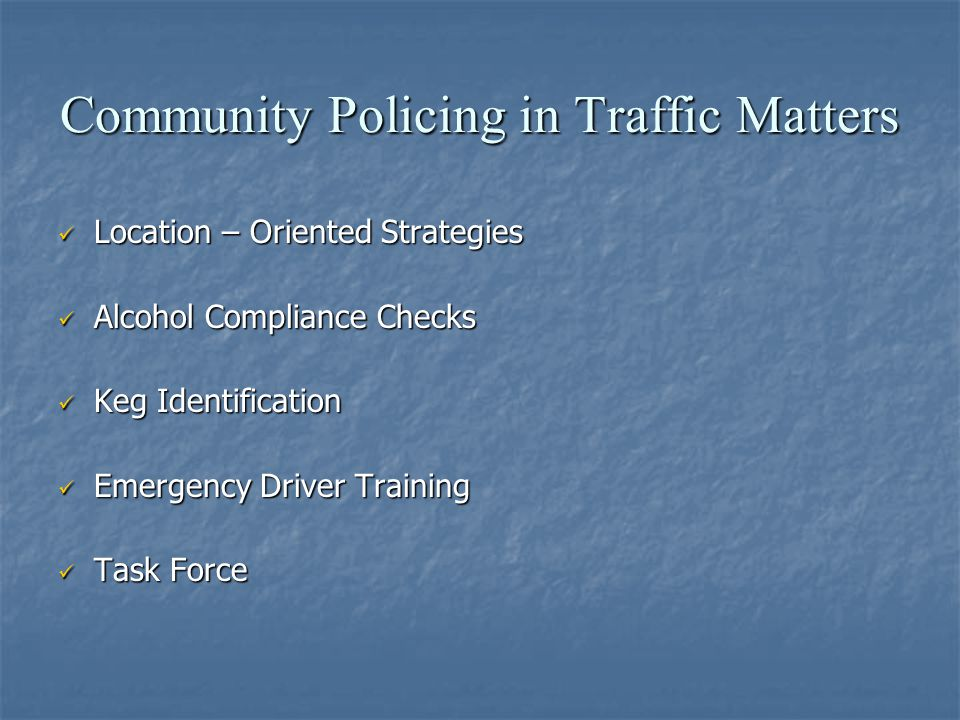 Community Policing in Traffic Matters