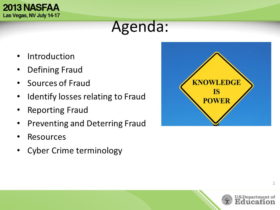 Agenda: Introduction Defining Fraud Sources of Fraud