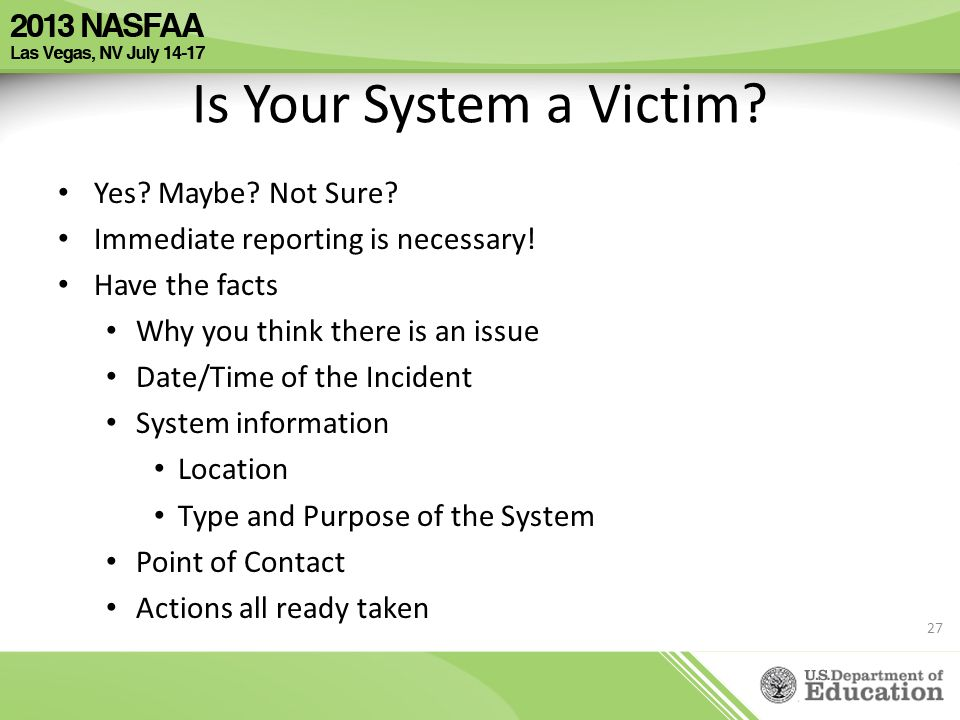Is Your System a Victim Yes Maybe Not Sure