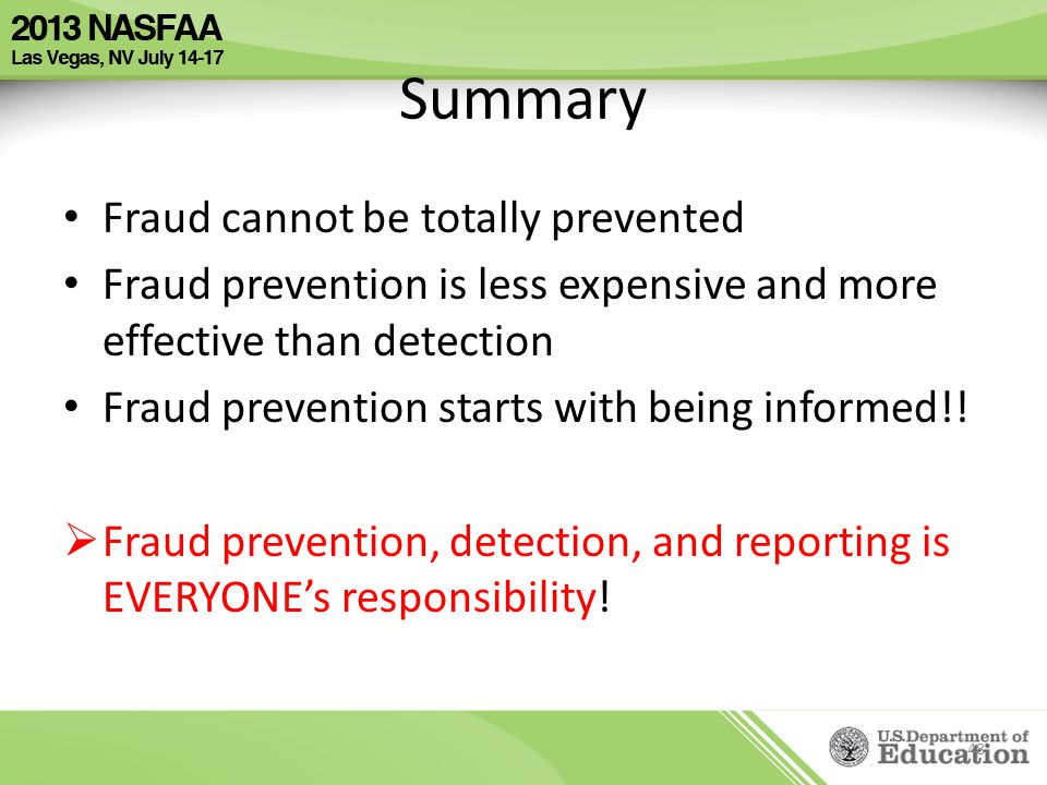 Summary Fraud cannot be totally prevented