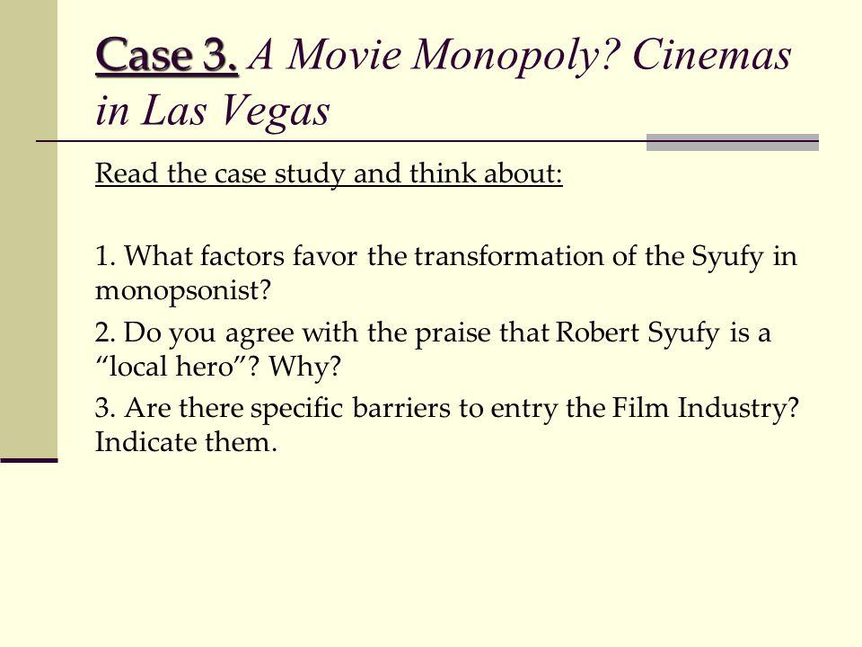 Case 3. A Movie Monopoly Cinemas in Las Vegas