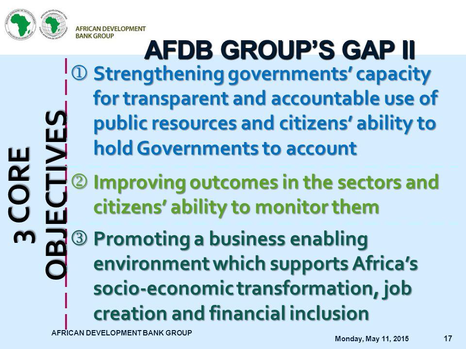 3 CORE OBJECTIVES AFDB GROUP'S GAP II