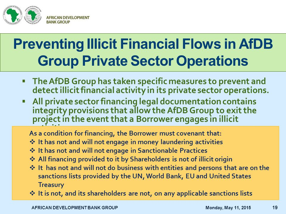 Saturday, April 15, 2017 Preventing Illicit Financial Flows in AfDB Group Private Sector Operations.