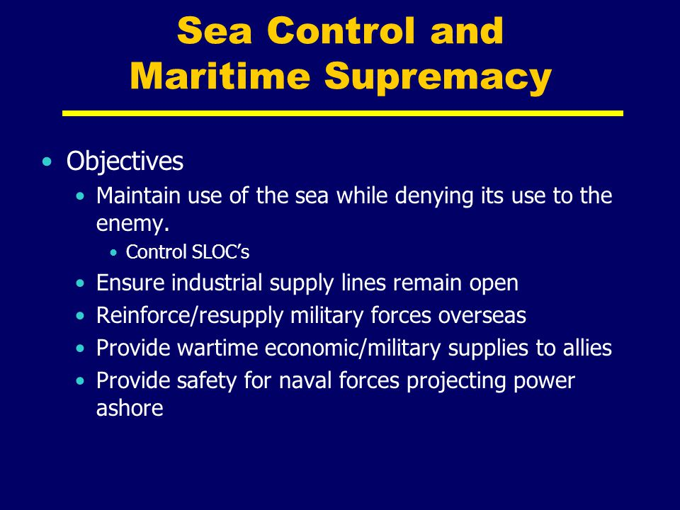 Sea Control and Maritime Supremacy