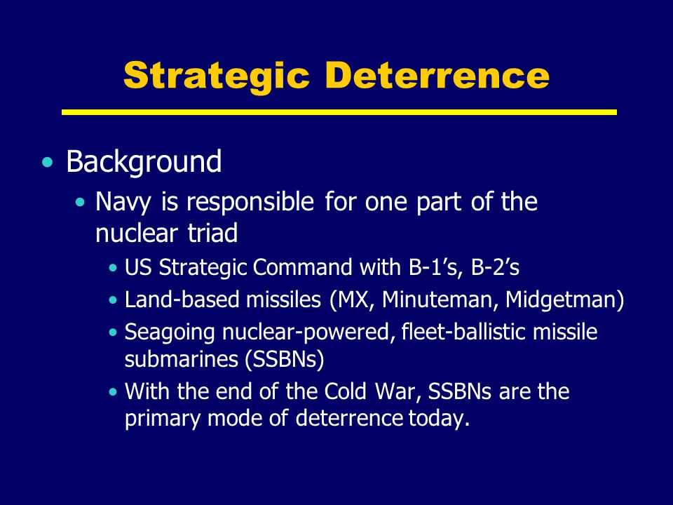 Strategic Deterrence Background