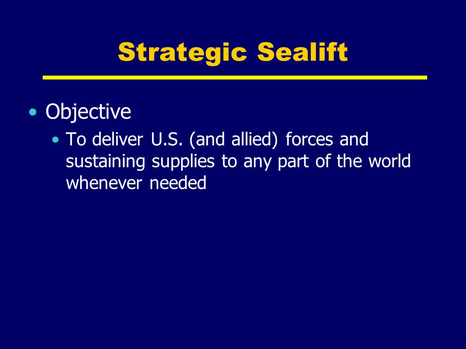 Strategic Sealift Objective