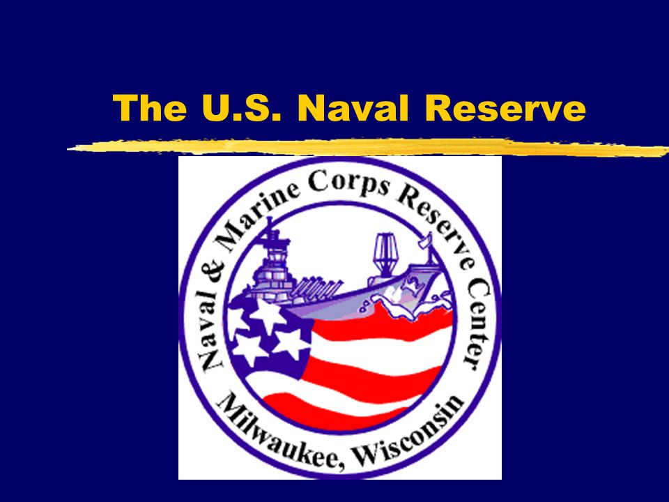 The U.S. Naval Reserve