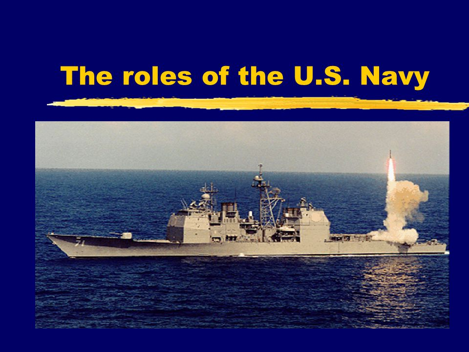The roles of the U.S. Navy