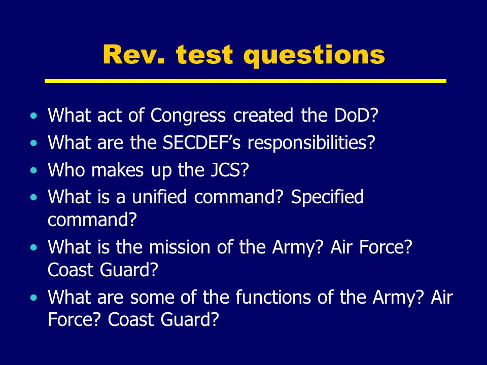 Rev. test questions What act of Congress created the DoD