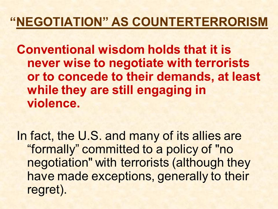 NEGOTIATION AS COUNTERTERRORISM