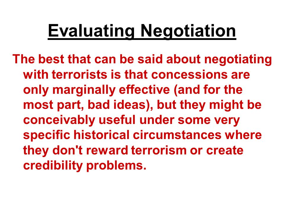 Evaluating Negotiation