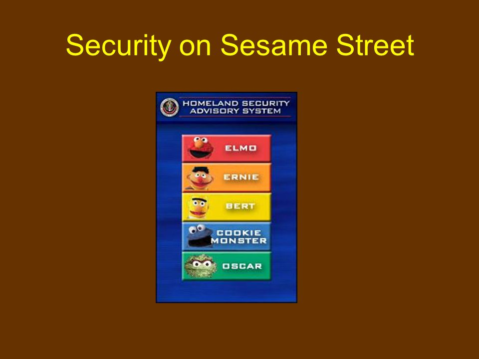 Security on Sesame Street
