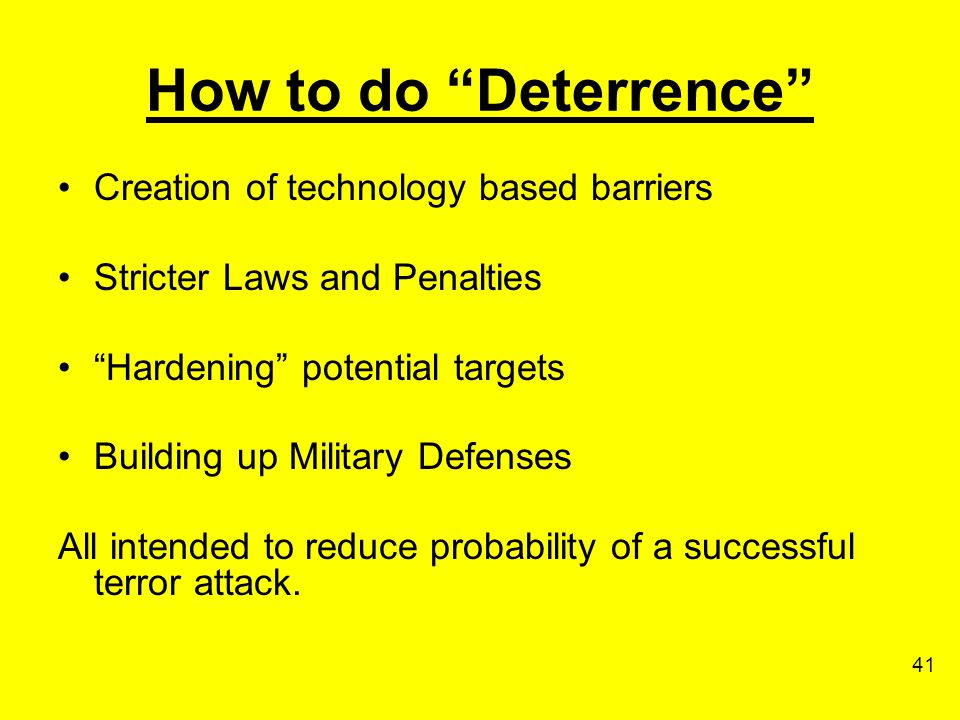 How to do Deterrence Creation of technology based barriers