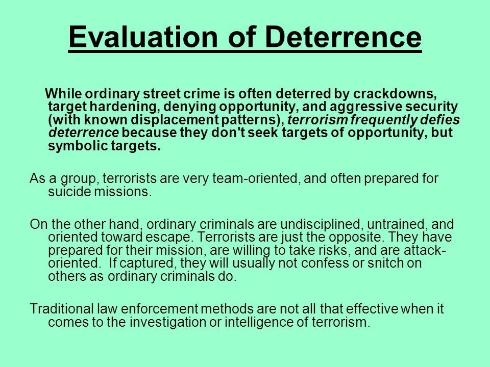 Evaluation of Deterrence