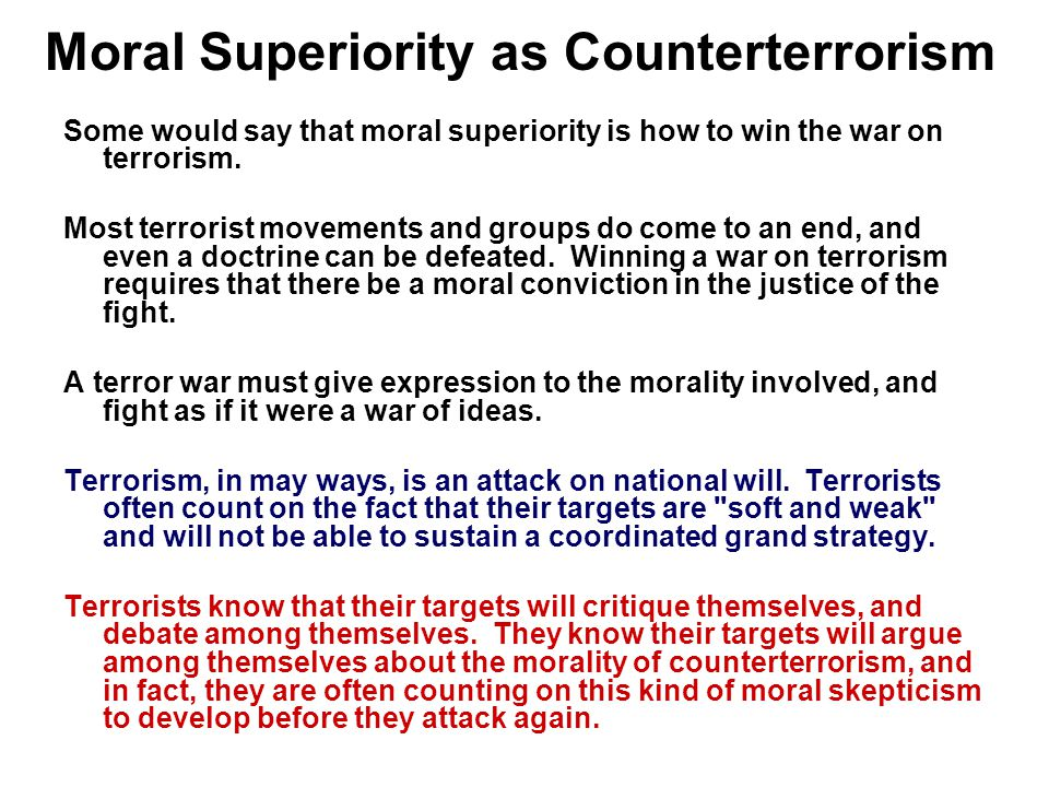 Moral Superiority as Counterterrorism
