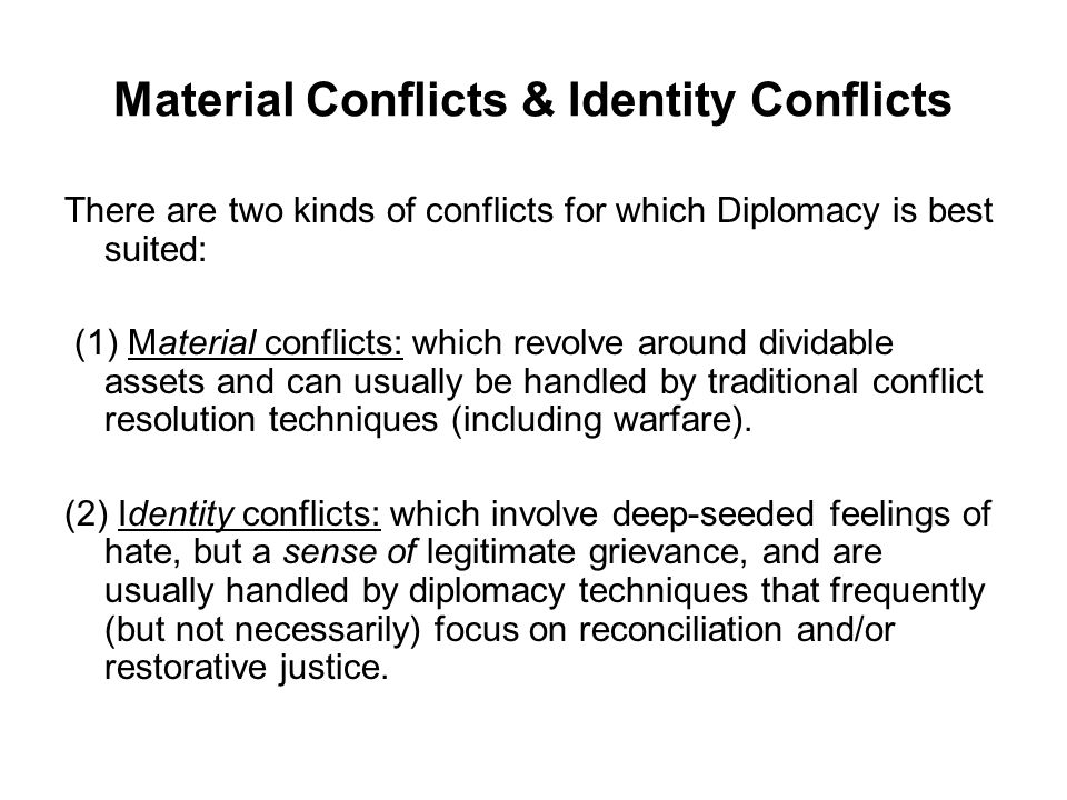 Material Conflicts & Identity Conflicts