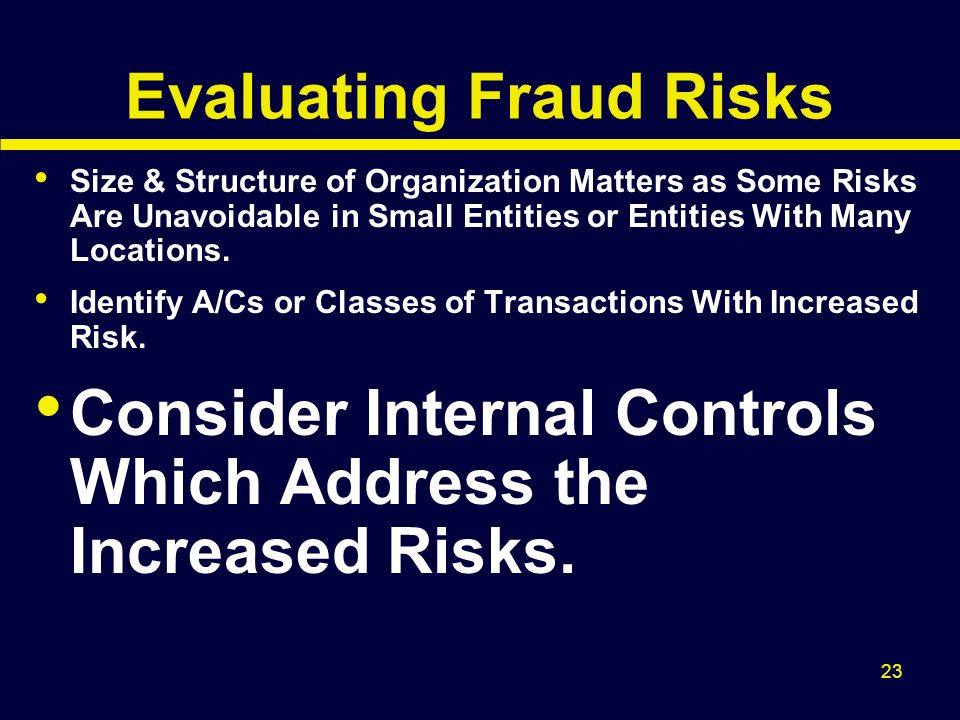 Evaluating Fraud Risks