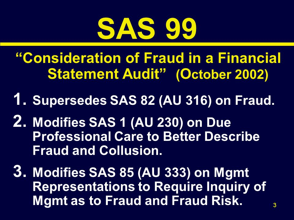 Consideration of Fraud in a Financial Statement Audit (October 2002)