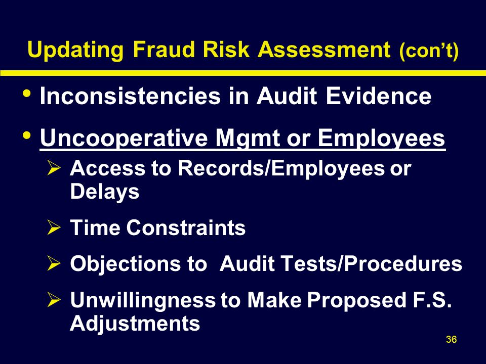 Updating Fraud Risk Assessment (con't)