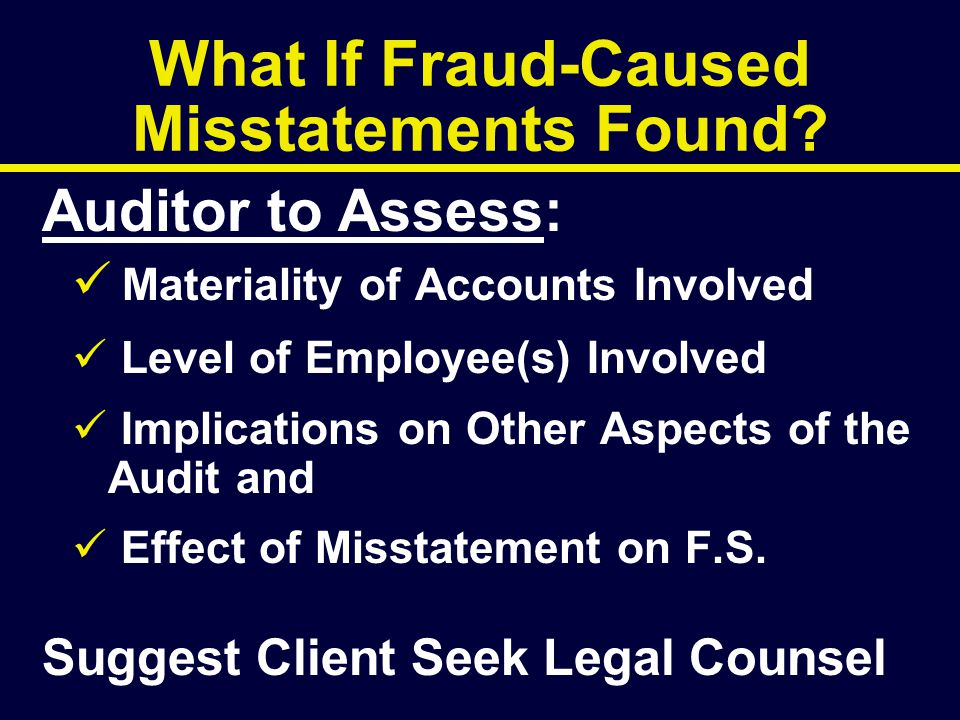 What If Fraud-Caused Misstatements Found
