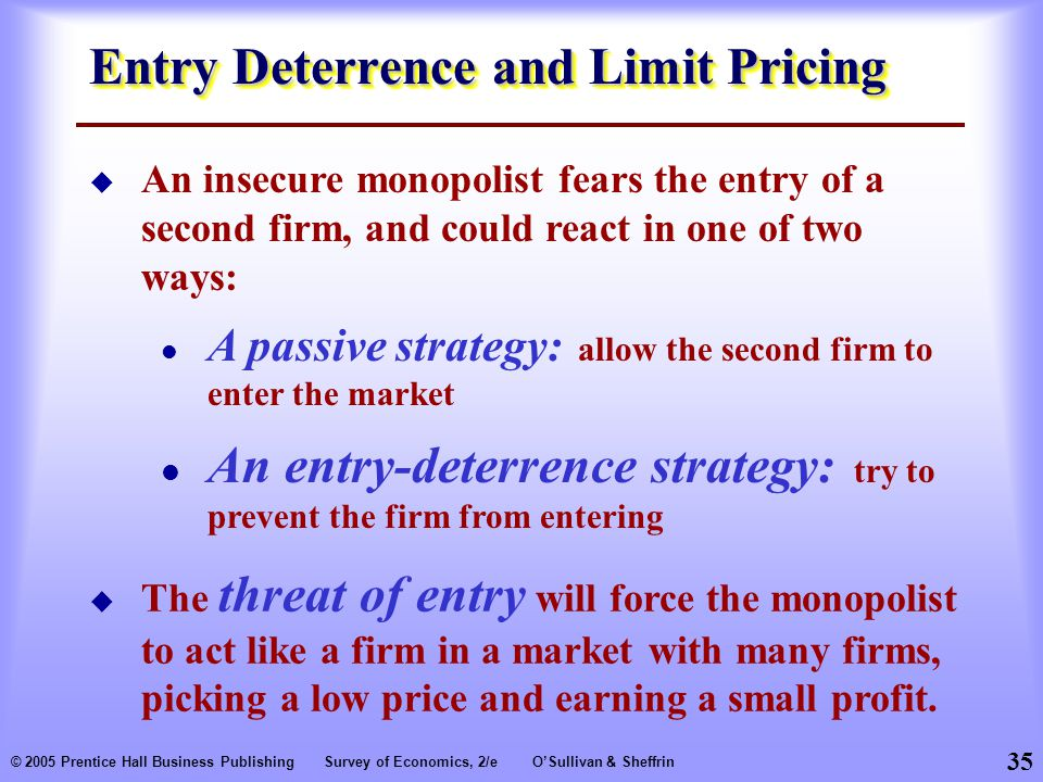 Entry Deterrence and Limit Pricing