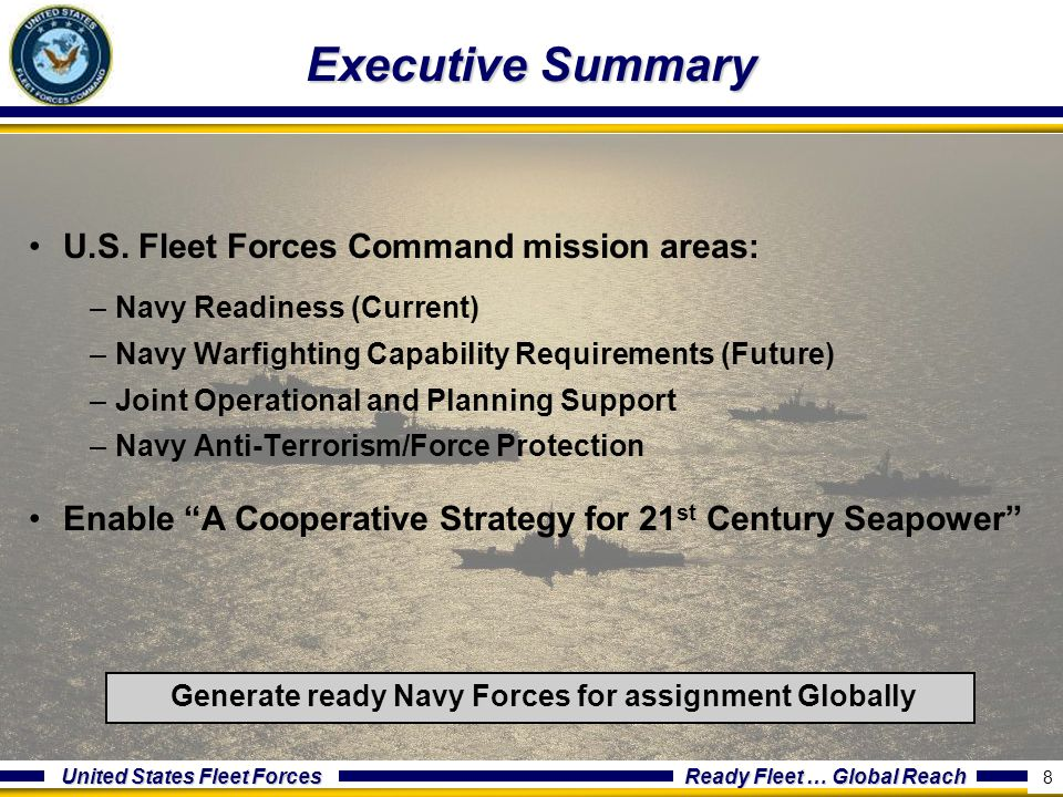 Executive Summary U.S. Fleet Forces Command mission areas:
