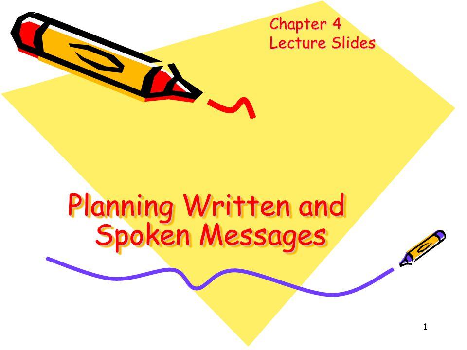 Planning Written and Spoken Messages