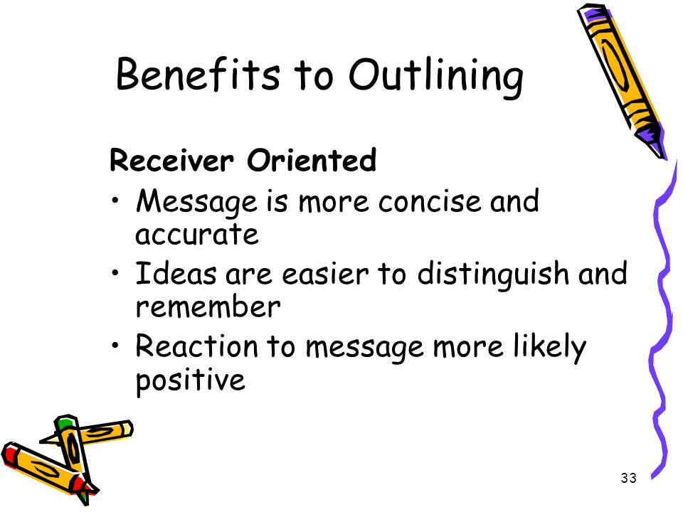 Benefits to Outlining Receiver Oriented