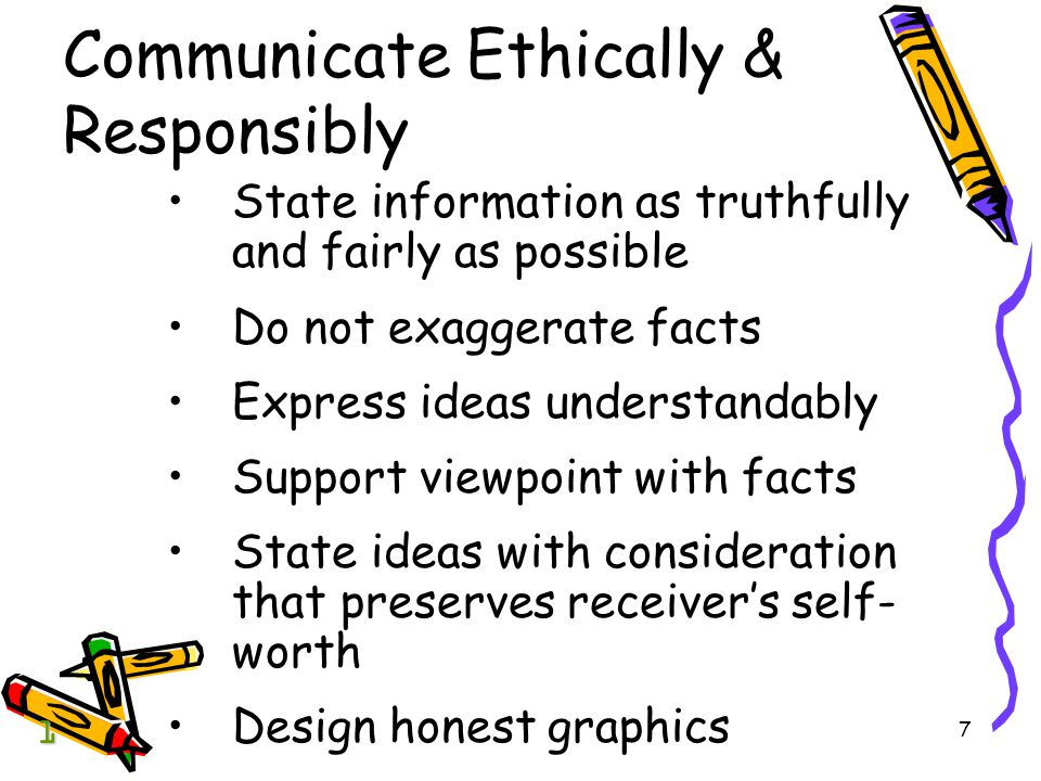 Communicate Ethically & Responsibly