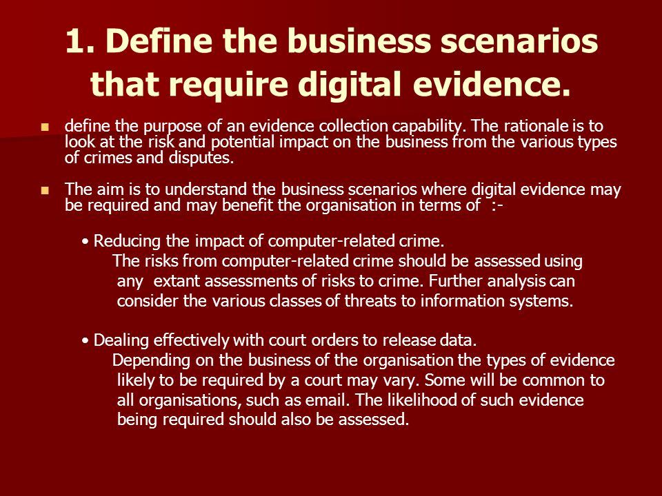 1. Define the business scenarios that require digital evidence.