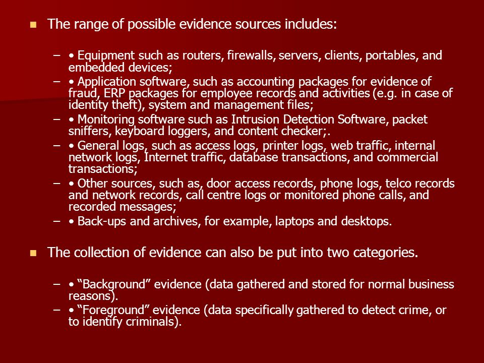 The range of possible evidence sources includes: