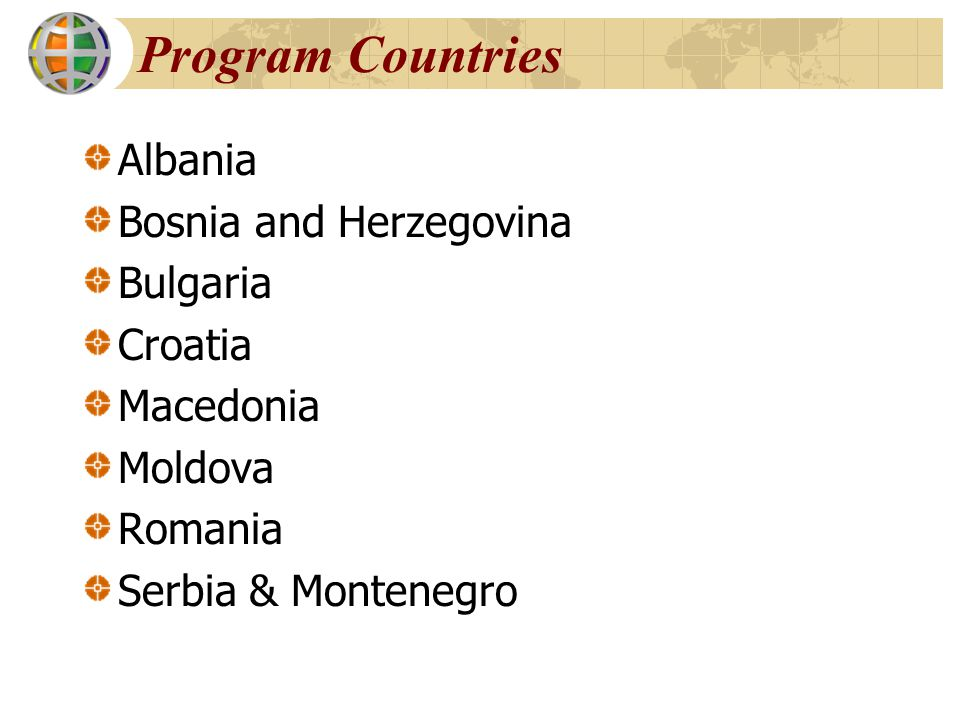 Program Countries Albania Bosnia and Herzegovina Bulgaria Croatia
